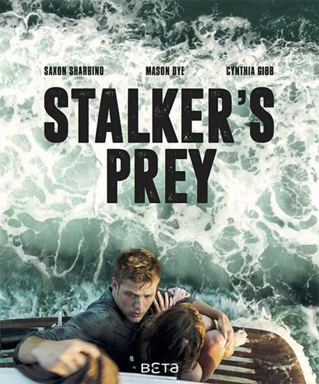 Бухта охотника / Hunter's Cove / Stalker's Prey (2017) WEB-DLRip