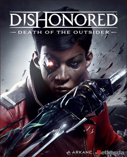 Dishonored: Death of the Outsider (2017/RUS/ENG/RePack) PC