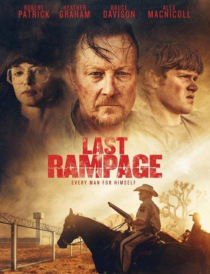 Последняя ярость / Last Rampage (2017) WEB-DLRip | WEB-DL 720p | WEB-DL 1080p