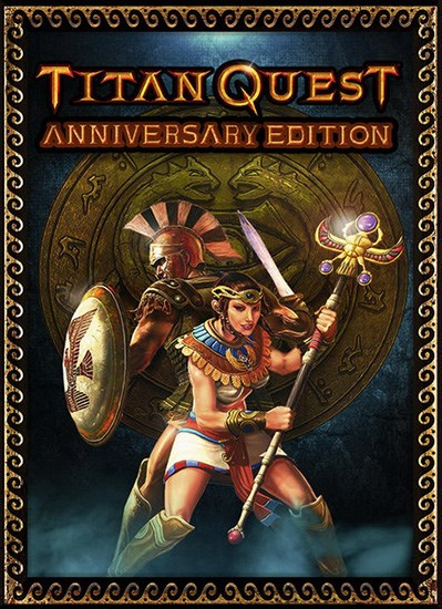 Titan Quest: Anniversary Edition / Юбилейное Издание (2016/RUS/ENG/MULTi11/RePack) PC