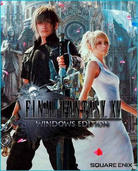 Final Fantasy XV Windows Edition (2018/RUS/ENG/Multi) PC